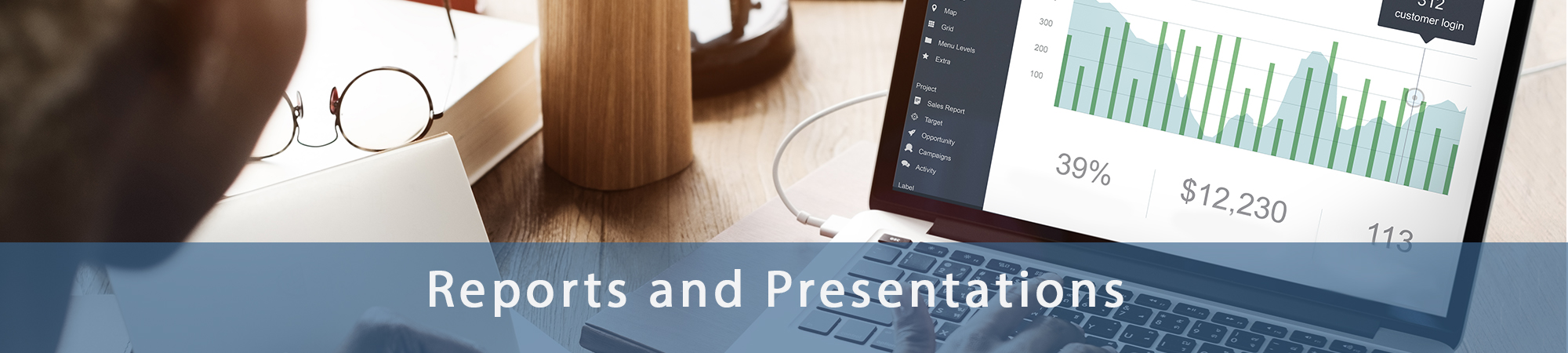 Reports and Presentations